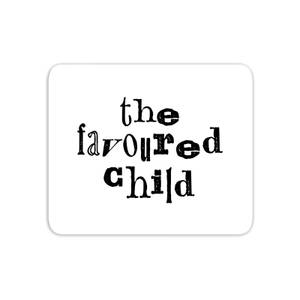The Favoured Child Mouse Mat
