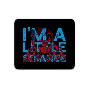 I'm A Little Strange Mouse Mat