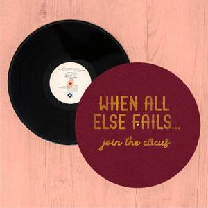 When All Else Fails, Join The Circus Slip Mat