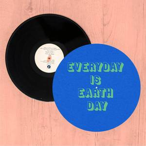 Everyday Is Earth Day Slip Mat