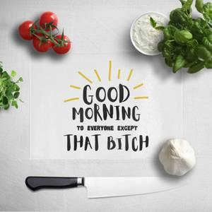 Good Morning Chopping Board