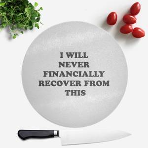 I Will Never Financially Recover From This Round Chopping Board