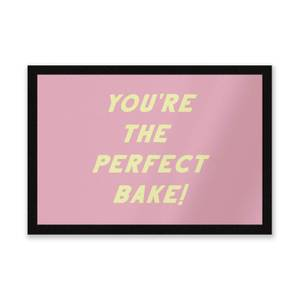Your The Perfect Bake! Entrance Mat