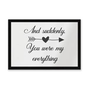 And Suddenly, You Were My Everything Entrance Mat