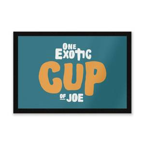 One Exotic Cup Of Joe Entrance Mat