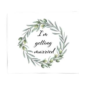 I'm Getting Married Fleece Blanket