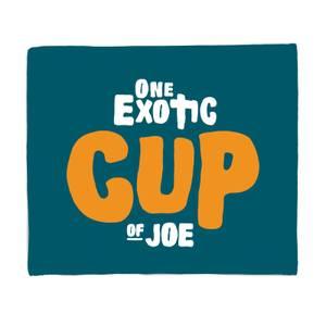 One Exotic Cup Of Joe Fleece Blanket