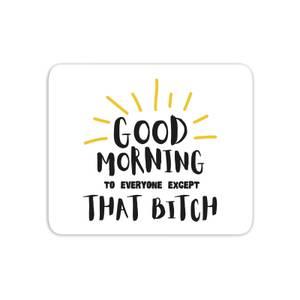Good Morning Mouse Mat