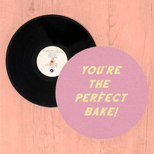Your The Perfect Bake! Slip Mat