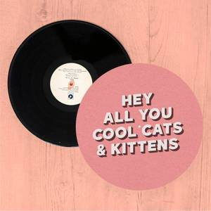 Hey All You Cool Cats And Kittens Slip Mat