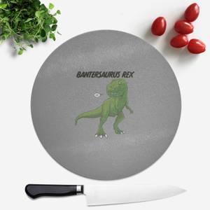 Bantersaurus Rex Round Chopping Board