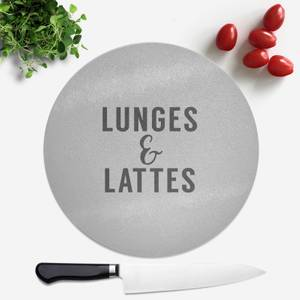 Lunges And Lattes Round Chopping Board