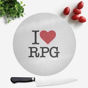 I Love RPG Round Chopping Board