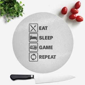 Eat Sleep Game Repeat Round Chopping Board