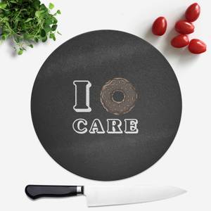 I Donut Care Round Chopping Board
