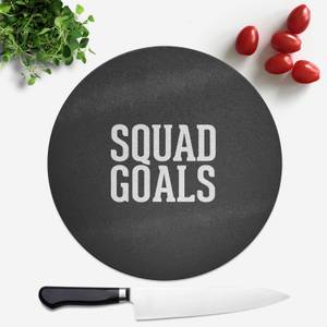 Squad Goals Round Chopping Board
