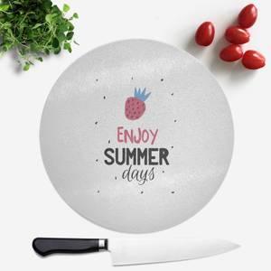 Enjoy Summer Days Round Chopping Board