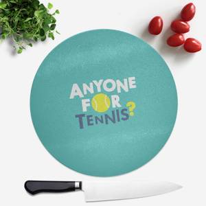 Anyone For Tennis Round Chopping Board