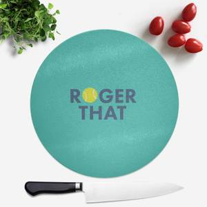 Roger That Round Chopping Board