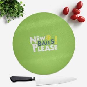 New Balls Please Round Chopping Board