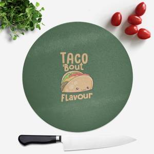 Taco 'Bout Flavour Round Chopping Board