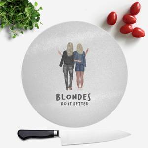 Pressed Flowers Blondes Do It Better Round Chopping Board