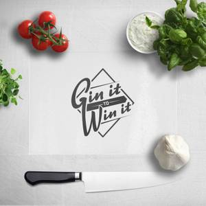 Gin It To Win It Chopping Board