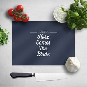 Here Comes The Bride Chopping Board