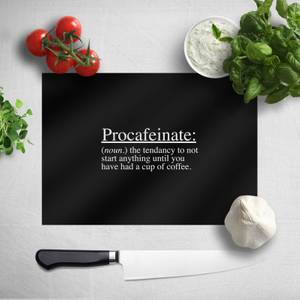 Procafeinate Chopping Board