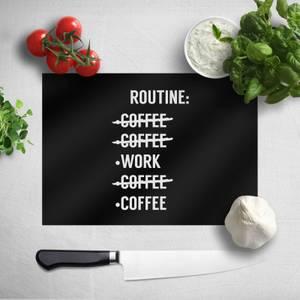 Coffee Routine Chopping Board