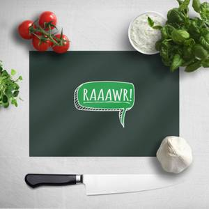 Raaawr Chopping Board