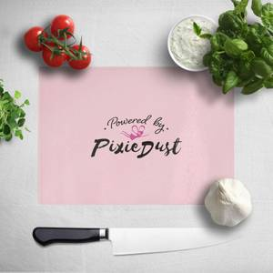 Powered By Pixie Dust Chopping Board