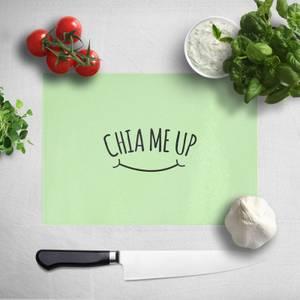Chia Me Up Chopping Board