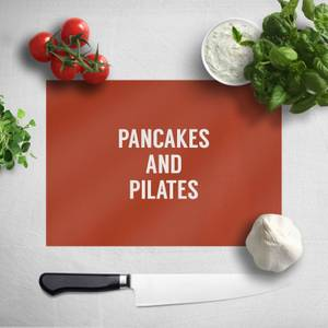 Pancakes And Pilates Chopping Board