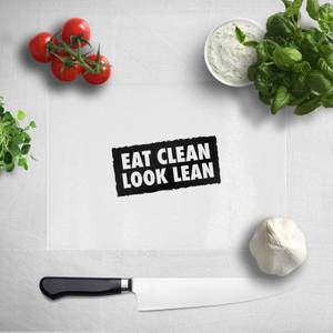 Eat Clean Look Lean Chopping Board