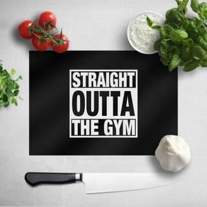 Straight Outta The Gym Chopping Board