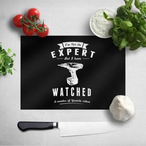 Im Not An Expert Chopping Board