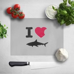 I Love Sharks Chopping Board