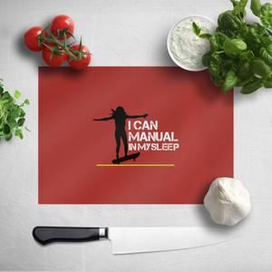 I Can Manual In My Sleep Chopping Board