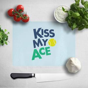 Kiss My Ace Chopping Board