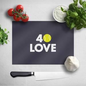 40 Love Chopping Board