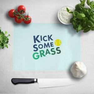 Kick Some Grass Chopping Board