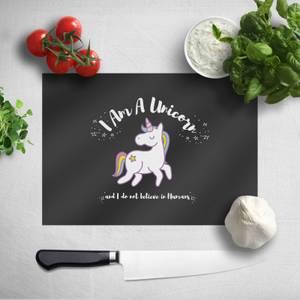 I Am A Unicorn Chopping Board