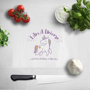 I Am A Unicorn And I Dont Believe In Humans Chopping Board