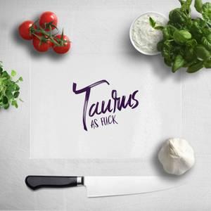 Pressed Flowers Taurus As Fuck Chopping Board
