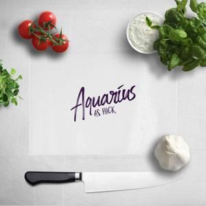 Pressed Flowers Aquarius As Fuck Chopping Board