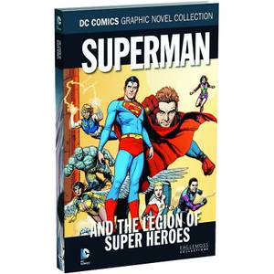 DC Comics Graphic Novel Collection Superman and The Legion of Super Heroes