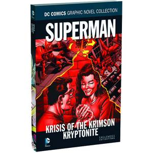 DC Comics Graphic Novel Collection Superman Krisis of the Krimson Kryptonite