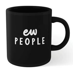 The Motivated Type Ew People Mug - Black