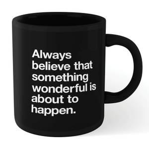 The Motivated Type Something Wonderful Mug - Black